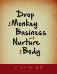Drop the Monkey Business and Nurture the Body cover