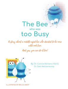 The Bee Who Was Too Busy cover